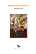 VII. Intuiciones y obsesiones, de Susana Wald
